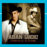 Miscellaneous Lyrics Adan Chalino Sanchez