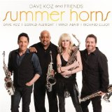 Summer Horns Lyrics Dave Koz & Friends