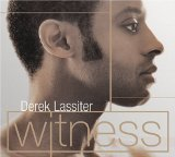 Witness Lyrics Derek Lassiter
