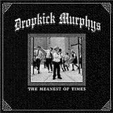 The Meanest Of Times Lyrics Dropkick Murphys