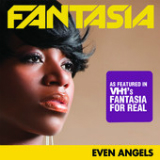 Even Angels (Single) Lyrics Fantasia Barrino