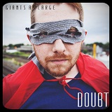 Doubt Lyrics Giants at Large