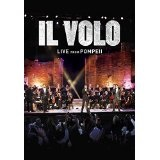 Live From Pompeii Lyrics Il Volo