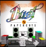 Dust N Papercuts Lyrics J-Rell