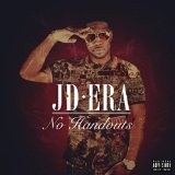 No Handouts Lyrics JD Era