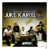 Acoustic Sessions - EP Lyrics Juke Kartel