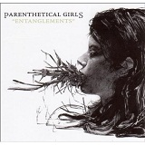 Entanglements Lyrics Parenthetical Girls