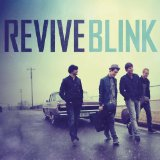 Blink Lyrics Revive