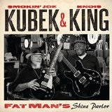 Fat Man's Shine Parlor Lyrics Smokin' John Kubek & Bnois King