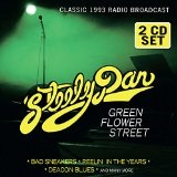 GREEN FLOWER STREET: RADIO BROADCAST 1993 Lyrics Steely Dan