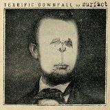 Terrific Downfall Lyrics Surfact
