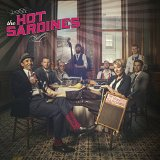 The Hot Sardines Lyrics The Hot Sardines