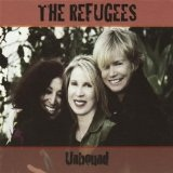 Unbound Lyrics The Refugees