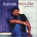 Devotion Lyrics Aaron Neville