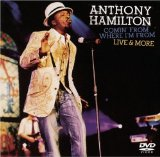COMIN' FROM WHERE I'M FROM Lyrics Anthony hamilton