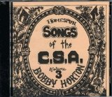 Homespun Songs of the C. S. A., Volume 3 Lyrics Bobby Horton