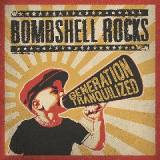 Generation Tranquilized Lyrics Bombshell Rocks