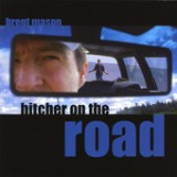 Hitcher On the Road Lyrics Brent Mason