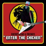 Enter The Chicken Lyrics Buckethead