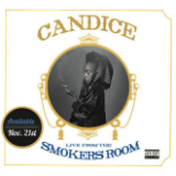 Live From The Smoker's Room (Mixtape) Lyrics Candice