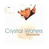 Storyteller Lyrics Crystal Waters