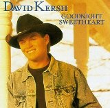 Goodnight Sweetheart Lyrics David Kersh
