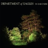 In Ear Park Lyrics Department Of Eagles