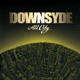 All City Lyrics Downsyde