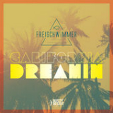 California Dreamin (Radio Edit) Lyrics Freischwimmer
