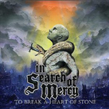 To Break A Heart Of Stone Lyrics In Search Of Mercy
