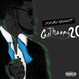 Get Happy 2.0 (Mixtape) Lyrics John Walt