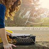 What About One (EP) Lyrics Kelly Burton