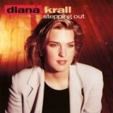 Stepping Out Lyrics Krall Diana