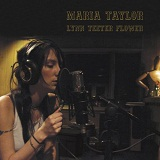Lynn Teeter Flower Lyrics Maria Taylor