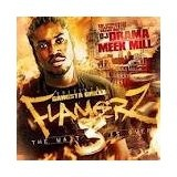 Flamerz 3: The Wait Is Over (Mixtape) Lyrics Meek Mill