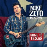 Gone to Texas Lyrics Mike Zito