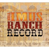 Imus Ranch Record Lyrics Randy Travis