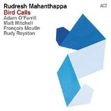 BIRD CALLS Lyrics Rudresh Mahanthappa