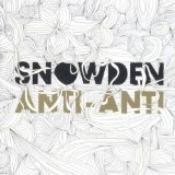 Anti-Anti Lyrics Snowden