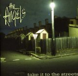 Take It to the Streets Lyrics The Angels