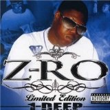 1 Deep Lyrics Z-Ro