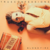 True Confessions (Single) Lyrics Blondfire