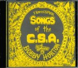 Homespun Songs of the C. S. A., Volume 5 Lyrics Bobby Horton