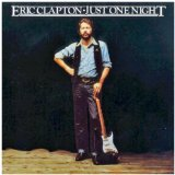 Just One Night Lyrics Clapton Eric
