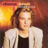 Stepping Out Lyrics Diana Krall