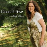 Holy Waters Lyrics Donna Ulisse