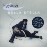 Bella Stella Lyrics Highland