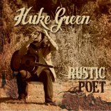 Rustic Poet Lyrics Huke Green