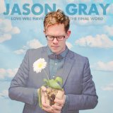 Miscellaneous Lyrics Jason Gray