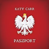 Paszport Lyrics Katy Carr